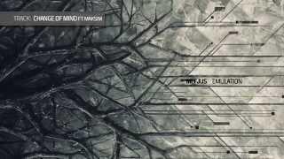 Mefjus - Change Of Mind ft.Maksim [Emulation LP]