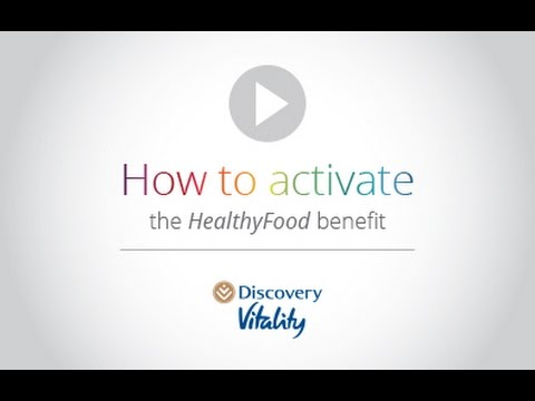 Discovery Vitality: How to activate the HealthyFood benefit