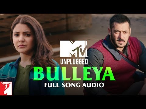 MTV Unplugged - Bulleya | Sultan | Papon | Vishal and Shekhar | Full Song Audio