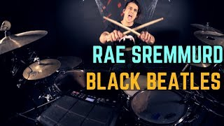 Rae Sremmurd - Black Beatles ft. Gucci Mane - Drum Cover