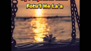DJ POLYRASTA RMX -  Fotu'i He La'a