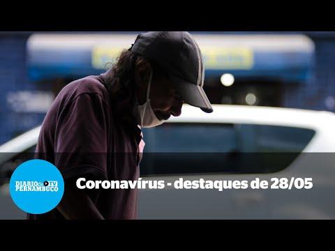 A pandemia em Pernambuco - notícias de 28/05