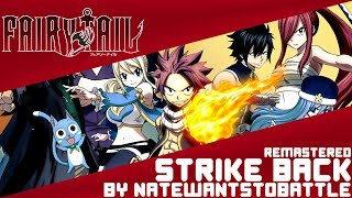 【Fairy Tail】Opening 16「Strike Back」(English Cover by NateWantsToBattle) [REMASTERED]
