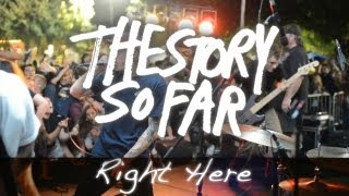 """The Story So Far """"Right Here"""""""