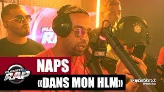 """[Inédit] Naps """"Dans mon HLM"""" #PlanèteRap"""