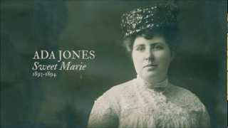 Ada Jones' debut recording - Sweet Marie (1893-1894)