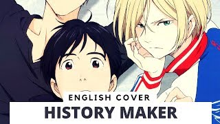 Yuri!!! on Ice OP - History Maker (Cover) TV Size【Frog】