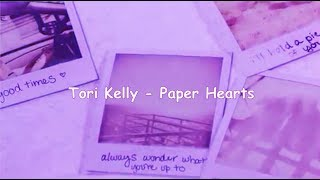 Tori Kelly - Paper Hearts (lyrics with Indonesian sub)