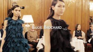 """Défilé LUCIE BROCHARD.võ - """" Un jour, une nuit HK"""" -  collection capsule 2016/17"""