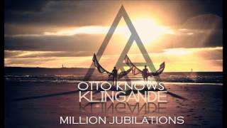 Otto Knows & Klingande - Jubel vs Million Voices MASHUP