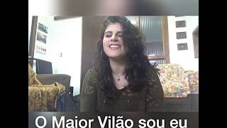 O Maior Vilão sou Eu (Cover - Sarah Beatriz)