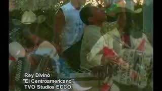 El Centroamericano - Rey Divino