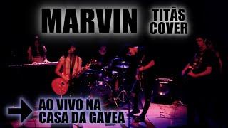 Marvin (Titãs Cover) - Ao Vivo na Casa da Gávea