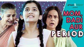 Mom, Dadi Aur Period   Girliyapa width=