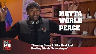 Metta World Peace - Turning Down A Nike Deal And Meeting Nicole Scherzinger (247HH Exclusive)