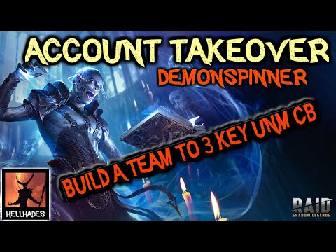 RAID: Shadow Legends | ACCOUNT TAKEOVER - Demonspinner | 3 key UNM CB? Build Spider 20 auto team?