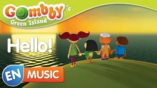 Music - Hello! - Sing and Dance with Gombby in English - Gombby´s Green Island