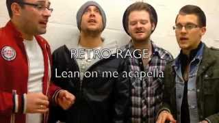 Lean on me Acapella-(Retro-rage)