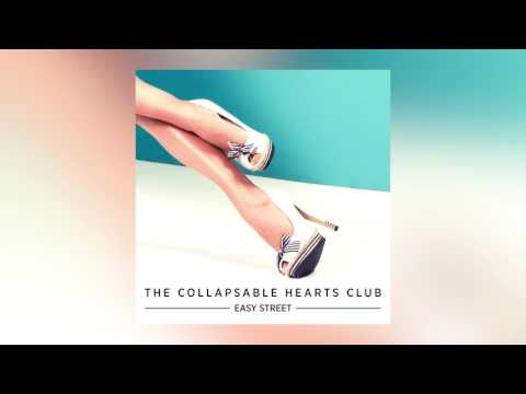The Collapsable Hearts Club - Easy Street feat. Jim Bianco & Petra Haden