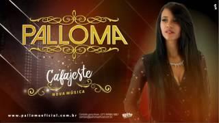 Palloma - Cafajeste