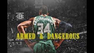 Giannis Antetokounmpo MIX - Armed & Dangerous FT. Juice WRLD