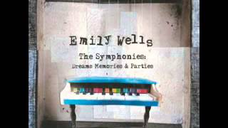 Emily Wells   Symphony 8   the Canary's Last Take