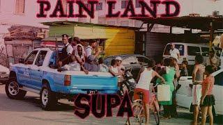 Supa - Pain Land (Pain Land Riddim) - May 2017