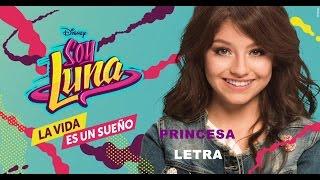 PRINCESA-SOY LUNA2 (LETRA)