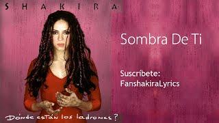 10 Shakira - Sombra De Ti [Lyrics]