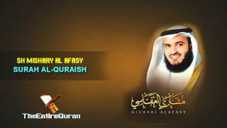 SURAH AL QURAISH - SH MISHARY AL AFASY