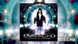 18. Hasta el piso - Aisack Ft. El Calle Latina (Volver al Futuro) Cover Audio