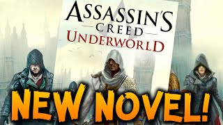 Assassin's Creed Underworld | NEW NOVEL! - Henry Green, Possible Sage?