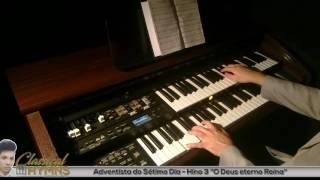 """Hino 3 """"O Deus Eterno Reina"""" (Adventista do Sétimo Dia) Órgão ROLAND AT300"""