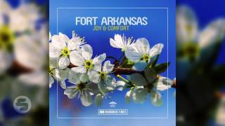 Fort Arkansas - Joy & Comfort