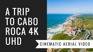 Trip to Cabo da Roca 4K UltraHD