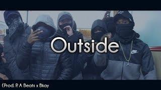 "Drill Type Beat ""Outside"" | Prod. P.A Beats x Bkay"