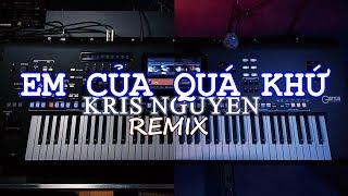 Em của quá khứ REMIX - Organ Cover I Keyboard yamaha s770