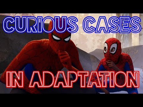 Curious Cases in Adaptation: Into the Spider-Verse