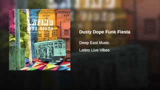 Dusty Dope Funk Fiesta