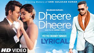 Dheere Dheere Se Meri Zindagi Song with LYRICS | Hrithik Roshan, Sonam Kapoor | Yo Yo Honey Singh width=