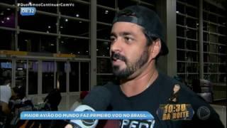 Maior avião do mundo faz primeiro voo no Brasil
