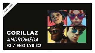 Gorillaz - Andromeda (ft. D.R.A.M.) [LYRICS || LETRA]