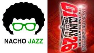 Nacho Jazz: Análisis G1 Climax Día 1