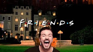 Friends - Ricky Gervais Laugh Track #1