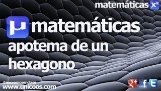 Imagen en miniatura para Apotema de un hexagono