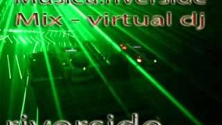 Eletronica mix Riverside 2011