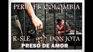 PRESO DE AMOR DHYSSAN FT DON JOTA