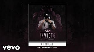 Don Aero - Mi Ciudad (Audio) ft. Arianna Puello