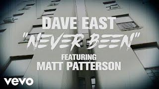 Dave East - Never Been (Lyric Video) ft. Matt Patterson