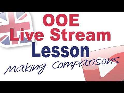 Live Stream Lesson August 12th (With Oli) – Making Comparisons